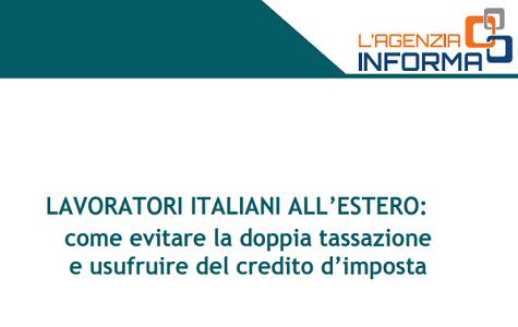 Lavoratori italiani all'estero: come evitare la doppia tassazione